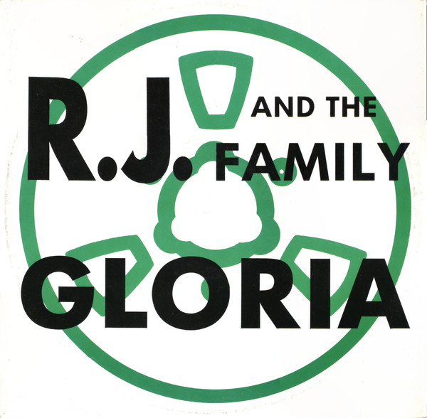 R.J. And The Family - Gloria