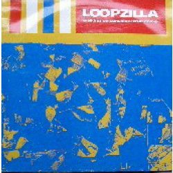 Loopzilla - Walking On Sunshine / True Colour