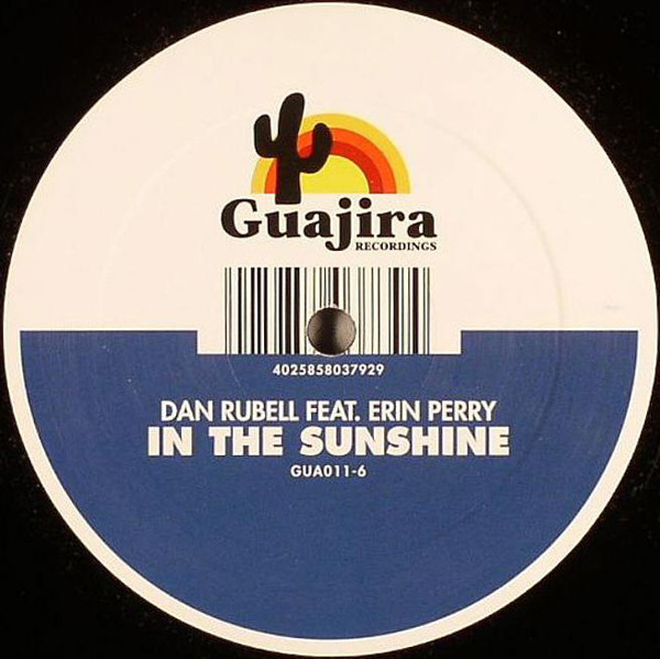 Dan Rubell Feat. Erin Perry - In The Sunshine