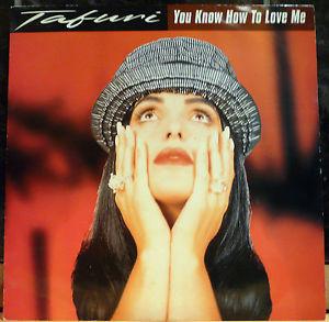 Tafuri - You Know How To Love Me