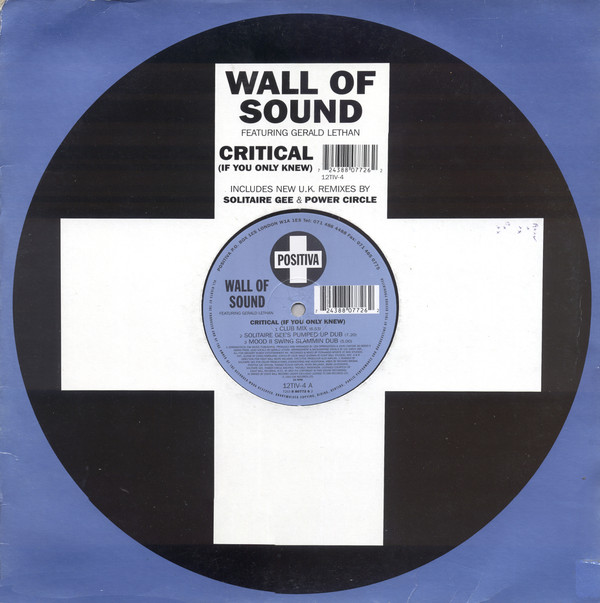 Wall Of Sound Featuring Gerald Lethan - Critical (If You Only Knew)