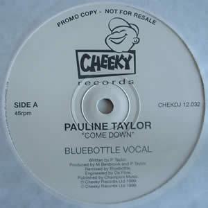 PAULINE TAYLOR - COME DOWN