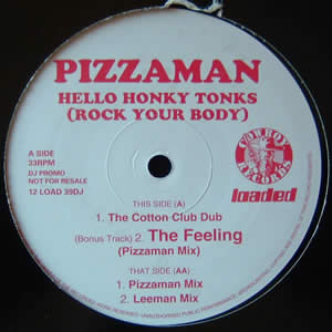 PIZZAMAN - HELLO HONKY TONKS (ROCK YOUR BODY)
