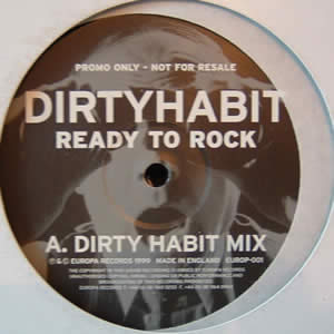 DIRTY HABIT - READY TO ROCK (DOUBLEPACK)