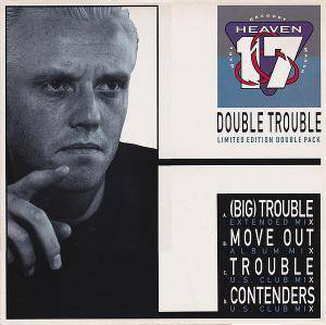 Heaven 17 - Double Trouble