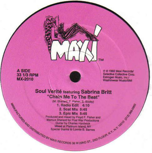 Soul Verit? Featuring Sabrina Britt - Chain Me To The Beat