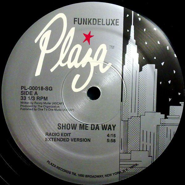 Funkdeluxe - Show Me Da Way
