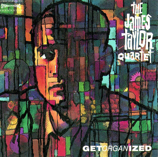 The James Taylor Quartet - Get Organized