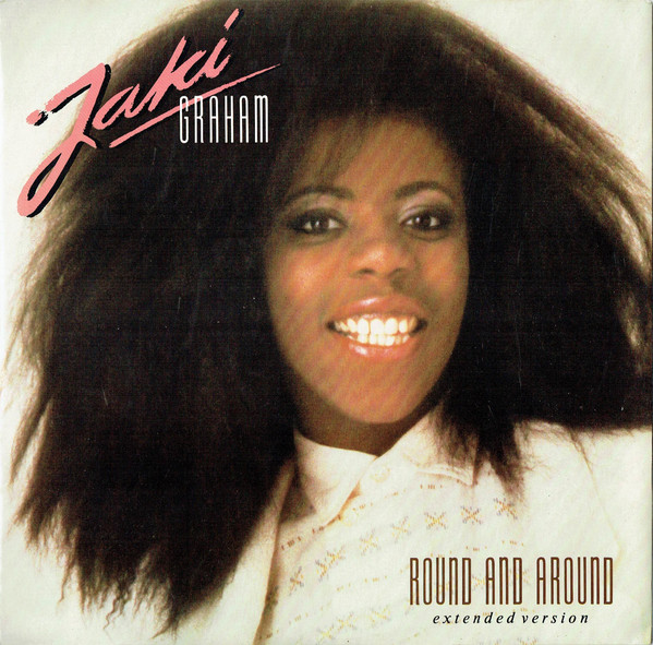 Jaki Graham - Round And Around (Extended Version)