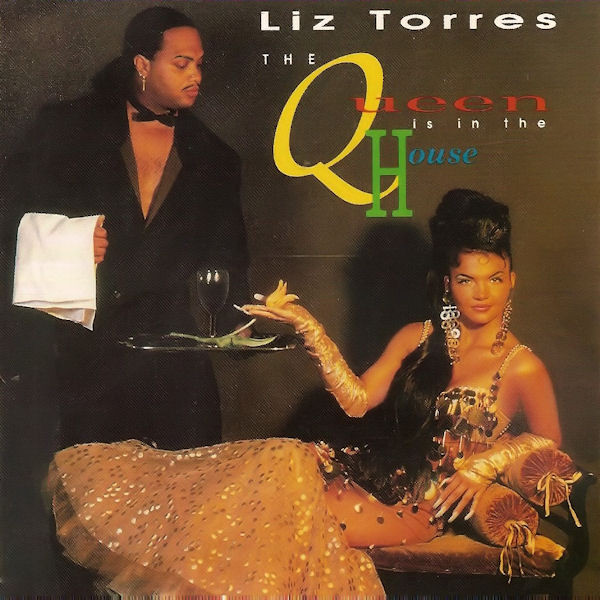 Liz Torres - The Queen Is In The House