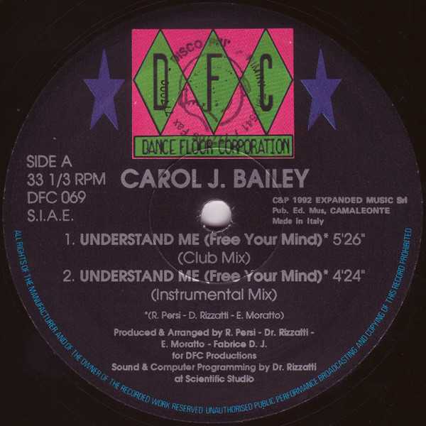 Carol Bailey - Understand Me (Free Your Mind)