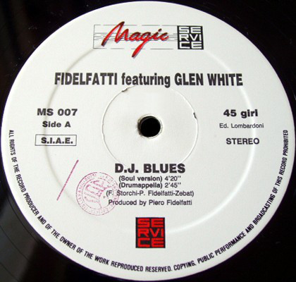 Fidelfatti Feat. Glen White - D.J. Blues