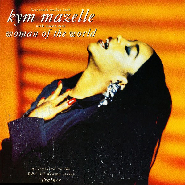 Kym Mazelle - Woman Of The World
