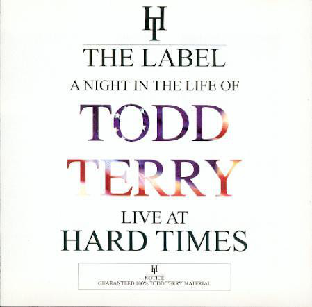 Various - Night In The Life Of Todd Terry - Live At Hard Tim