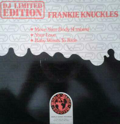 Frankie Knuckles - Move Your Body