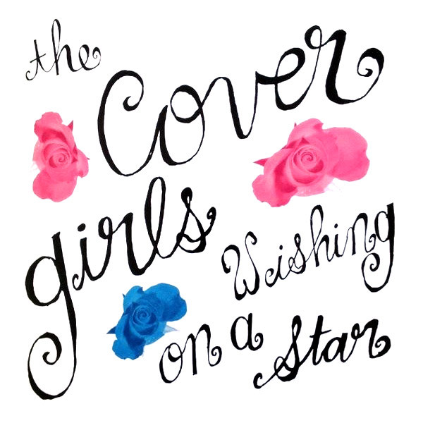 The Cover Girls - Wishing On A Star