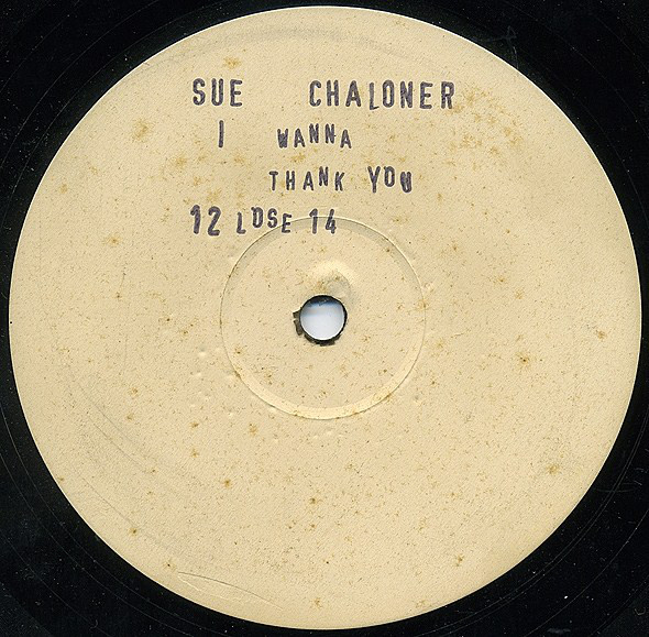 Sue Chaloner - I Wanna Thank You