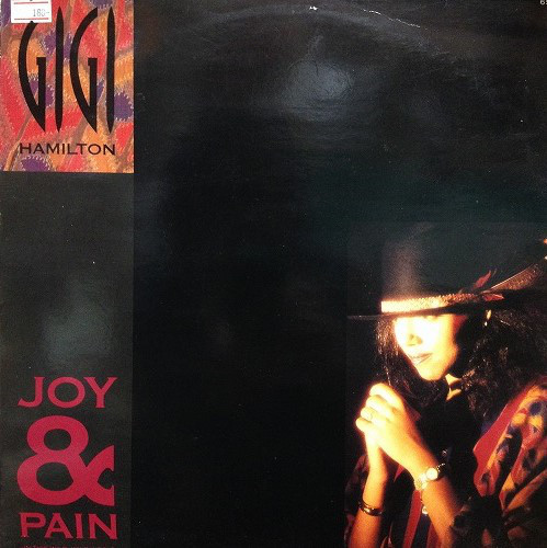 Gigi Hamilton - Joy & Pain (In This Wild, Wild World)