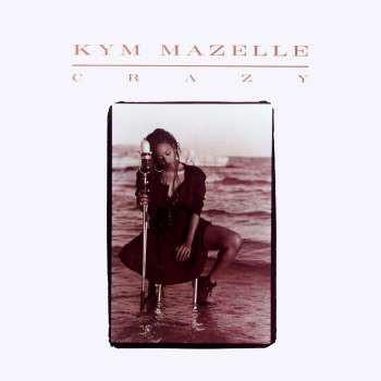 Kym Mazelle - Crazy