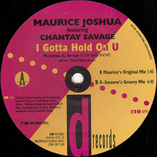 Maurice Joshua Featuring Chantay Savage - I Gotta Hold On U