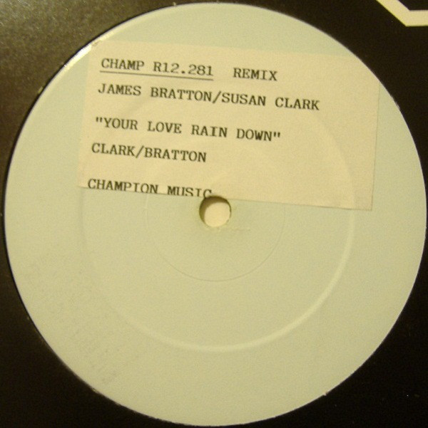 James Bratton / Susan Clark - Your Love Rain Down