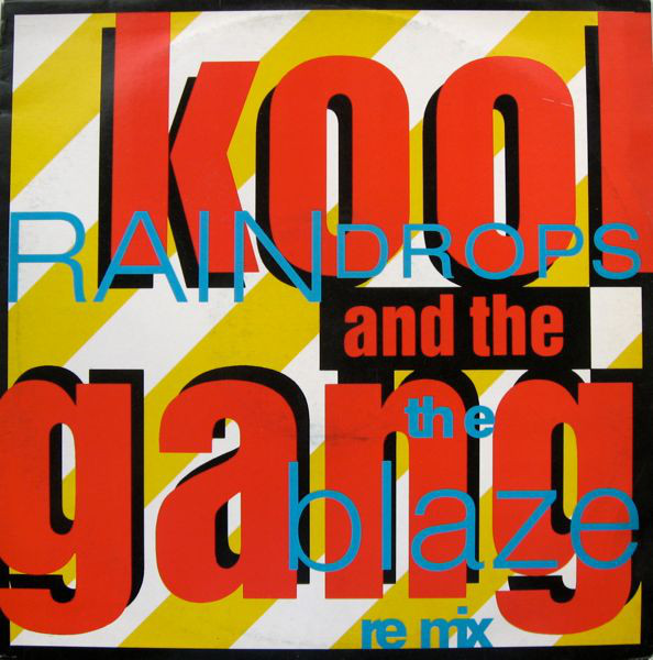 Kool And The Gang - Raindrops (The Blaze Re Mix)