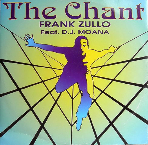 FRANK ZULLO feat DJ MOANA - THE CHANT