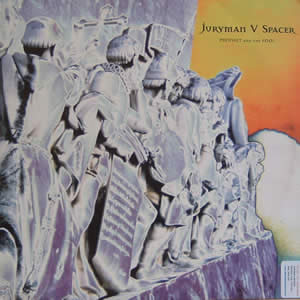 JURYMAN V SPACER - PROPHET AND THE FOOL