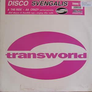 DISCO SVENGALIS - THE RIDE / CRAZY
