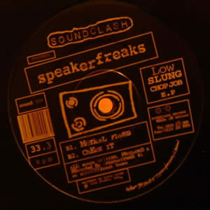 SPEAKERFREAKS - LOW SLUNG CHOP JOB EP