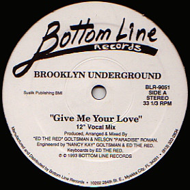 Brooklyn Underground - Give Me Your Love