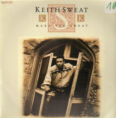 Keith Sweat - Make You Sweat