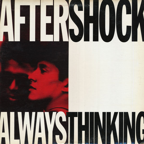 Aftershock - Always Thinking