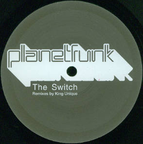 Planet Funk - The Switch (King Unique Remixes)