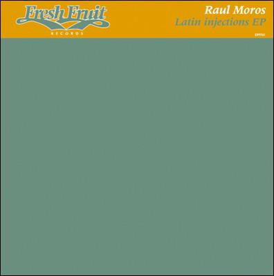Raul Moros - Latin Injections EP