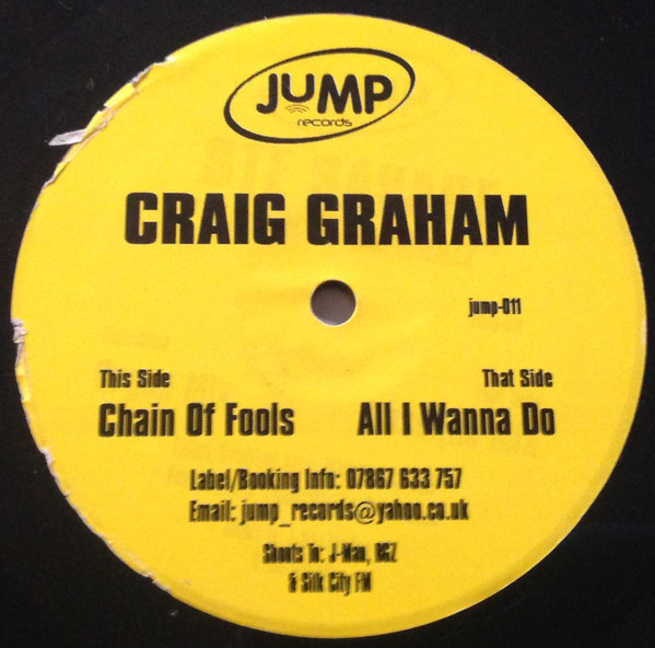 Craig Graham - All I Wanna Do / Chain Of Fools