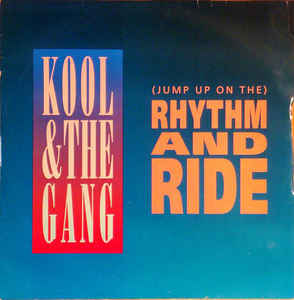 Kool & The Gang -  (Jump Up On The) Rhythm And Ride