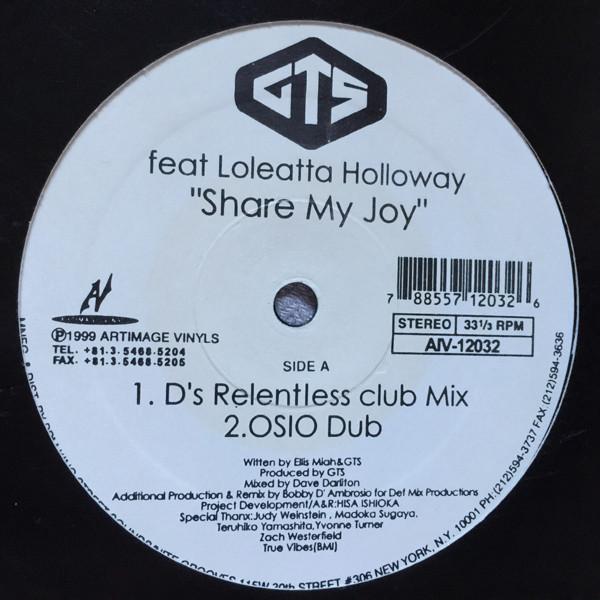 GTS Feat. Loleatta Holloway - Share My Joy