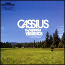 Cassius With Steve Edwards ? - The Sound Of Violence