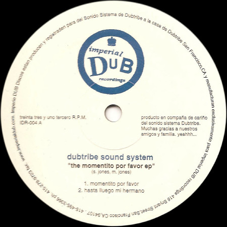 Dubtribe Sound System - The Momentito Por Favor EP