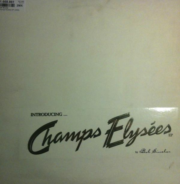 Bob Sinclar - Introducing? Champs Elys?es EP