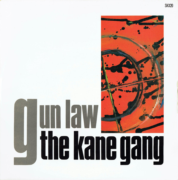 The Kane Gang - Gun Law