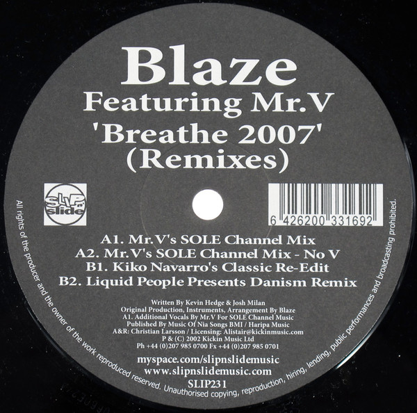 Blaze Featuring Mr. V - Breathe 2007 (Remixes)