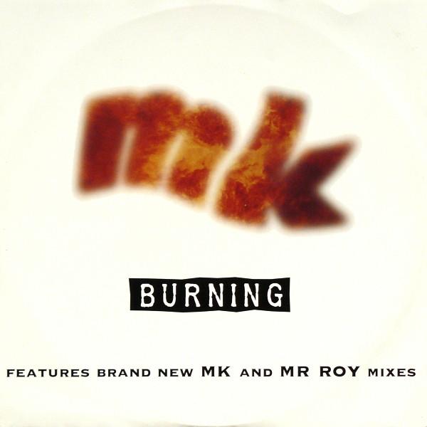 MK - Burning