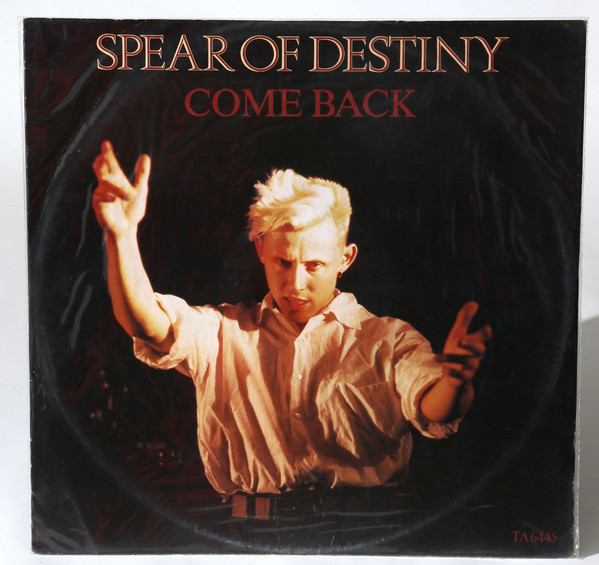 Spear Of Destiny - Come Back
