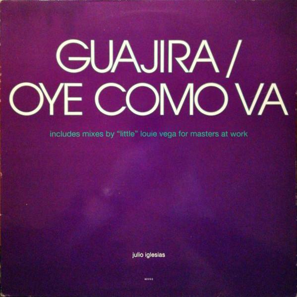 Julio Iglesias - Guajira / Oye Como Va