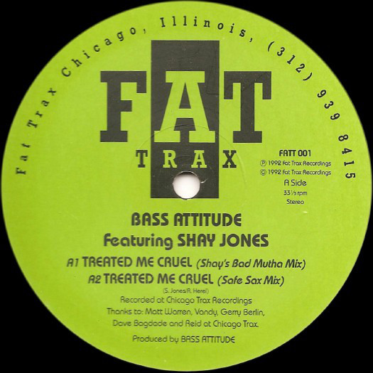 Bass Attitude Featuring Shay Jones - Treated Me Cruel