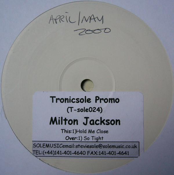 Milton Jackson - Hold Me Close / So Tight
