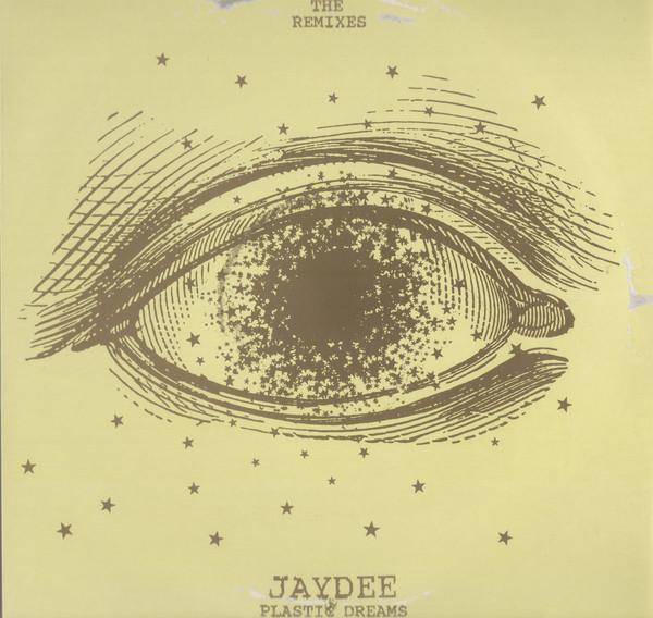 Jaydee - Plastic Dreams (The Remixes)