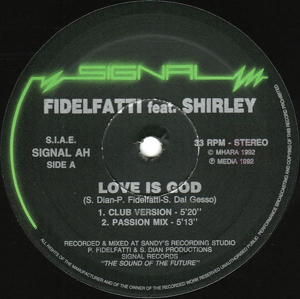Fidelfatti Feat. Shirley - Love Is God